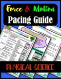 Force and Motion Unit Pacing Guide- Physical Science Interactive Notebook