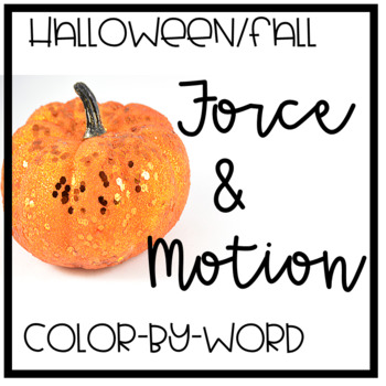 Force and Motion Vocab color a word