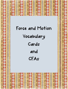 Force and Motion Vocabulary Cards with Pictures + CFAs