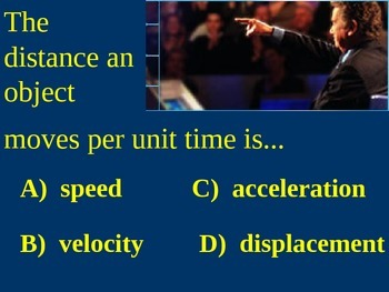 Force and Motion Who Wants to Be A Millionaire