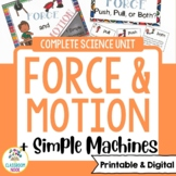 Force and Motion and Simple Machines - (Google Classroom Compatible!)