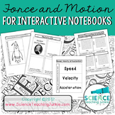 Force and Motion for Interactive Science Notebook (Distanc