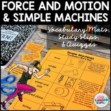 Force and Motion/Simple Machines Vocabulary Mats, Study Slips, and Quizzes