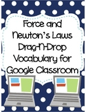 Force and Newton's Laws Drag-n-Drop Vocab for Google Classroom