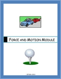 Force and motion module