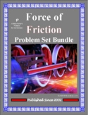 Force of Friction Problem Set Bundle for Physical Science
