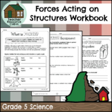 Forces Acting on Structures Workbook (Grade 5 Science)
