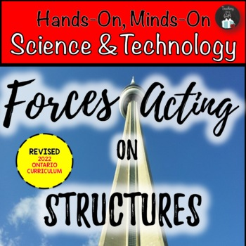 ONTARIO SCIENCE: GRADE 5 FORCES ACTING ON STRUCTURES & MECHANISMS CENTRES