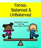Forces: Balanced & Unbalance Mini Lesson