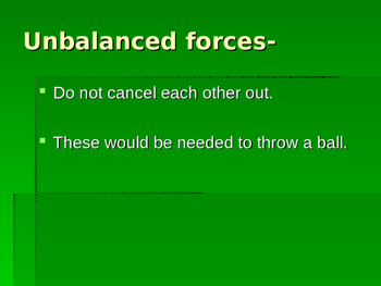 Forces- Balanced and Unbalanced