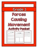 {Grade 3} Forces Causing Movement