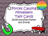 Forces Causing Movement Task Cards