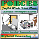 Forces - Complete Middle School Module - Classroom, Distan
