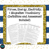 Forces, Energy, Electricity, & Magnetism Vocabulary (defin