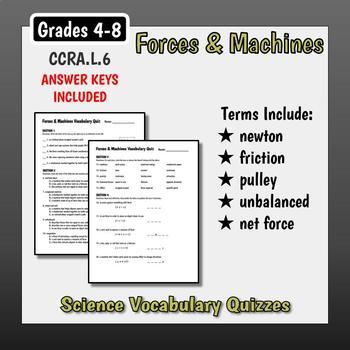Forces & Machines Vocabulary Quizzes