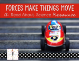 Forces & Motion: Forces Make Things Move {A Read About Science Resource}
