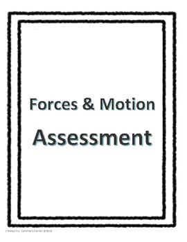 Forces & Motion Assessement - Science