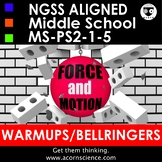 Middle School NGSS Forces Motion MS-PS2 Bellringers Warmups