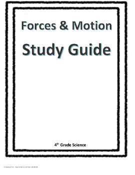 Forces & Motion STUDY GUIDE 4th Grade Science