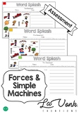 Forces - Motion - Simple Machines: Pre / Post Assessment