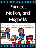 Forces, Motions, and Magnets Unit {{Study Guide and Test Included!}}
