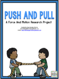 Forces:  A Push and Pull Research and Writing Project