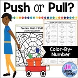 Forces: Push or Pull? Color-By-Number