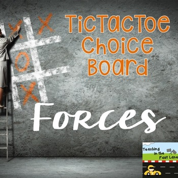 Forces TicTacToe Choice Board Extension Activities