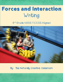 Forces and Interaction Writing Bundle