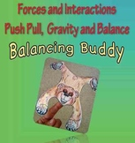 Forces and Interactions: Gravity and Balance