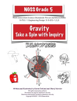 NGSS Grade 5 Forces and Interactions  Helicopters:Take a Spin with inquiry