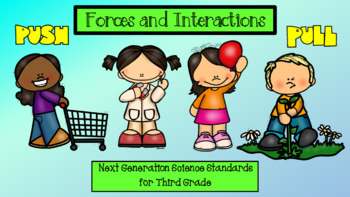 Forces and Interactions (NGSS for Third Grade)