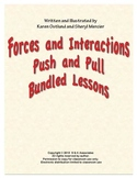 Forces and Interactions:Push and Pull Bundled Lessons