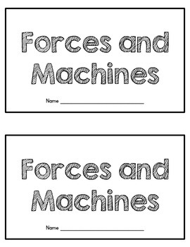 Forces and Machines Mini-Book