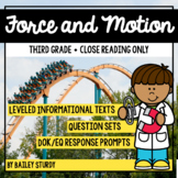 NGSS Gr3 Forces and Motion Close Reading