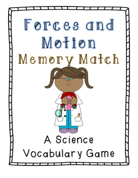 Forces and Motion Memory Match: A Science Vocabulary Game