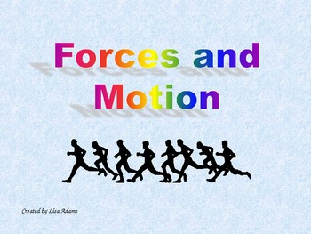 Forces and Motion Power Point Presentation