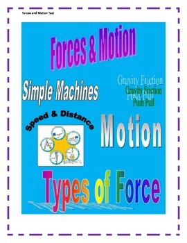 Forces and Motion, Simple Machines Test