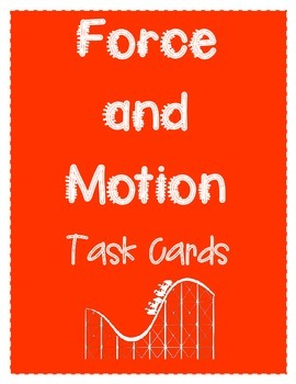 Force and Motion Task Cards (24 cards)
