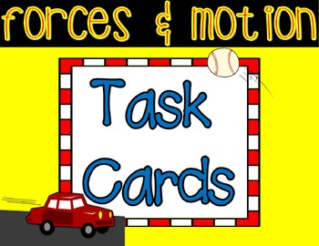 Forces and Motion Task Cards