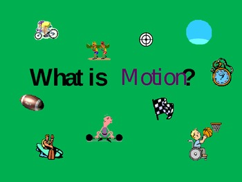 Forces and Motion Unit Introduction: PowerPoint
