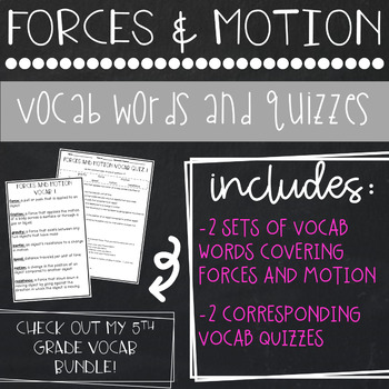 Forces and Motion Vocab and Quizzes