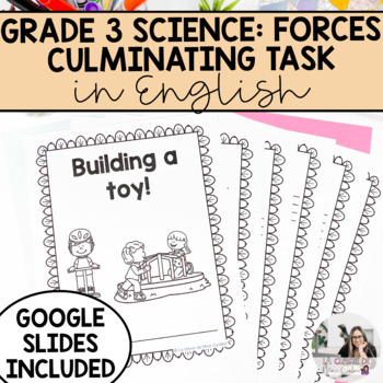 Forces and Movement Culminating Task - English Version