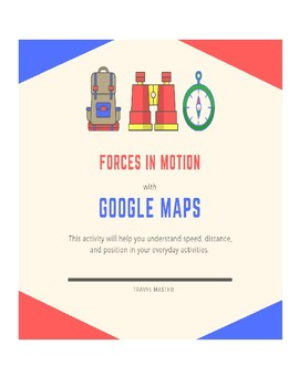 Forces in Motion with Google Maps