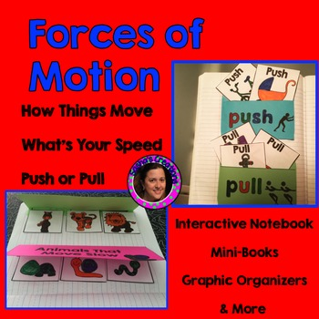 Forces of Motion Unit with Teacher Book,  Mini-book & Graphic Organizers