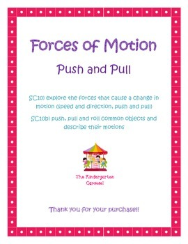 Forces of Motion, push and pull