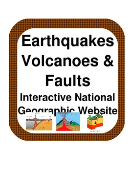 Interactive Website: Earthquakes, volcanoes & faults-national geographic