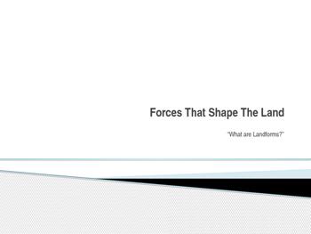 Forces that Shape the Land, Lesson 1