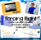 Forcing Flight K-8 lesson with flight concepts and paper airplane challenges