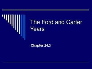 Ford and Carter Years